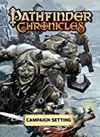 Pathfinder Chronicles: Campaign Setting 1601251122 Book Cover