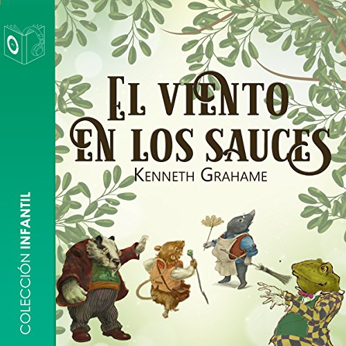 El viento en los sauces [The Wind in the Willows] audiobook cover art