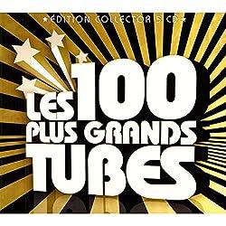 Les 100 Plus Grands Tubes