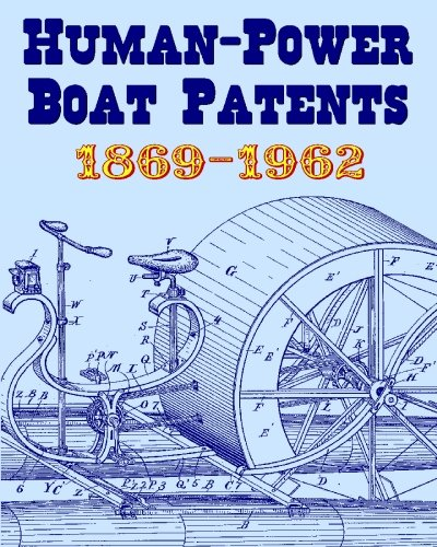Human-Power Boat Patents 1869-1962