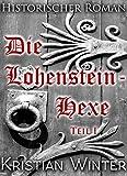 Die Lohensteinhexe, Teil 1: Die Findung