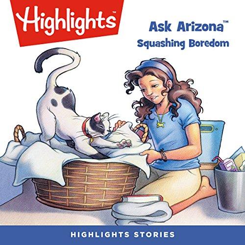 Ask Arizona: Squashing Boredom copertina
