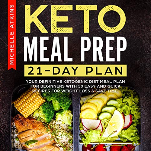 Keto Meal Prep 21 Day Plan Audiobook Michelle Atkins Audible Co Uk