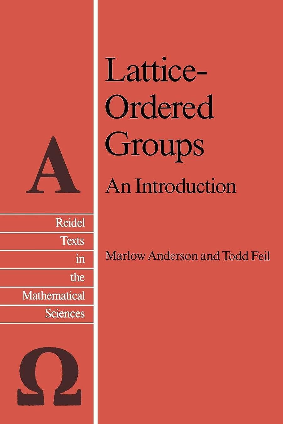 寛解写真砂Lattice-Ordered Groups: An Introduction (Reidel Texts in the Mathematical Sciences)