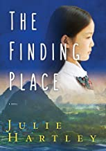 The Finding Place: A Novel