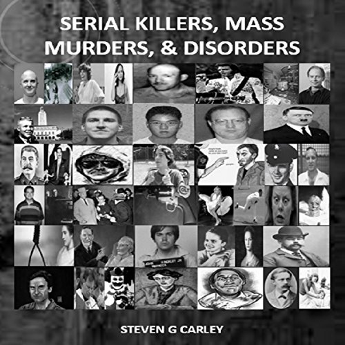 Serial Killers, Mass Murders, and Disorders audiobook cover art
