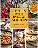 Recipes from an Indian Kitchen Cookbook: Authentic Recipes from Across the Kitchens of India with over 100 Indian Recipes