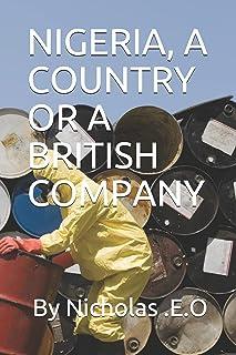 Nigeria, a Country or a British Company