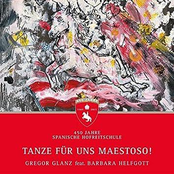 Hofreitschule-Tanze für uns Maestoso! (feat. Barbara Helfgott)