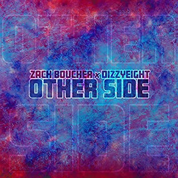 Other Side (feat. DizzyEight)