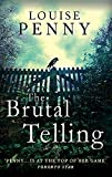 The Brutal Telling (Chief Inspector Gamache, Band 5) - Louise Penny