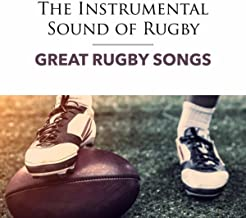 The Instrumental Sound of Rugby