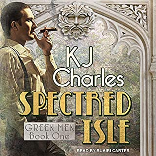 Spectred Isle     Green Men Series, Book 1              By:                                                                                                                                 KJ Charles                               Narrated by:                                                                                                                                 Ruairi Carter                      Length: 7 hrs and 34 mins     3 ratings     Overall 5.0