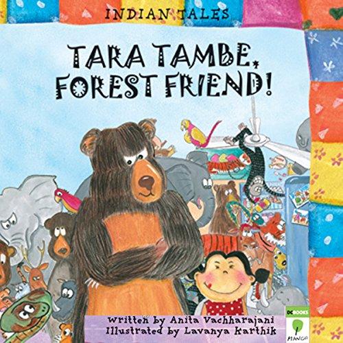 Tara Tambe, Forest Friend audiobook cover art