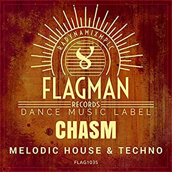 Chasm Melodic House & Techno