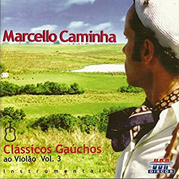 Clássicos Gaúchos ao Violão Vol. 3