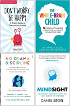 Don't Worry Be Happy, The Whole Brain Child, No Drama Discipline, Mindsight 4 Books Collection Set
