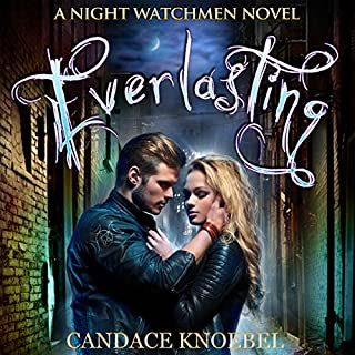 Everlasting     The Night Watchmen Series Book 1              By:                                                                                                                                 Candace Knoebel                               Narrated by:                                                                                                                                 Rebecca Hansen                      Length: 13 hrs and 36 mins     27 ratings     Overall 3.6