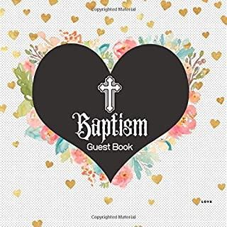 Baptism Guest Book: Keepsake Message Memory Book With Gift Log & Photo Pages, For Family And Friends Guest Register To Write Sign In, For Use At ... & Girls 8.5