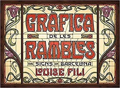 Grafica de les Rambles: The Signs of Barcelona [Idioma Inglés]