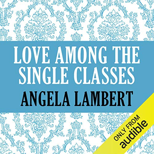 Love Among the Single Classes cover art