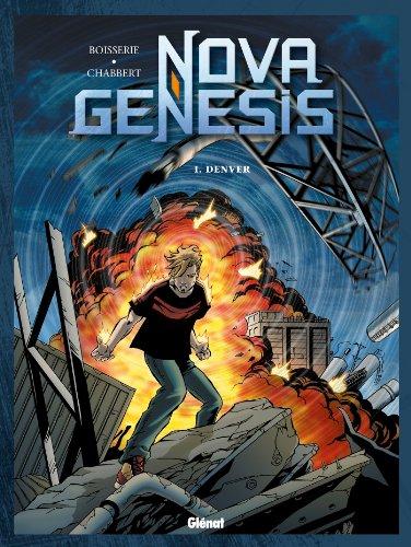 Nova Genesis - Tome 01 : Denver