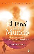 El final de tu mundo (Spanish Edition) / The End of Your World