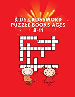 Kids Crossword Puzzle Books Ages 8-11: Crossword Puzzle 2019 Paperback , Ages 6-8 , Ages 9 To 12 , Quick Crossword Collection