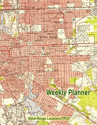 Weekly Planner: Baton Rouge, Louisiana (1953): Vintage Topo Map Cover