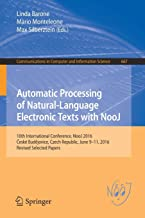Automatic Processing of Natural-Language Electronic Texts with NooJ: 10th International Conference, NooJ 2016, Ceske Budejovice, Czech Republic, June 9-11, 2016, Revised Selected Papers
