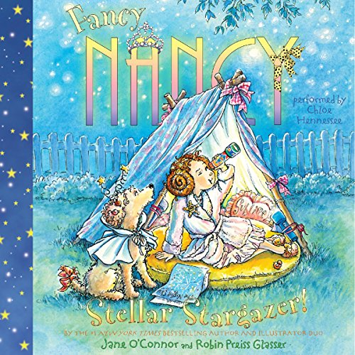 Fancy Nancy: Stellar Stargazer! audiobook cover art