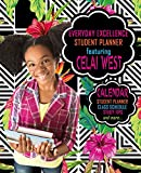 Everyday Excellence Student Planner: Featuring Celai West