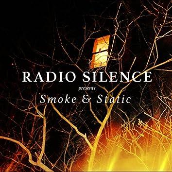Smoke & Static
