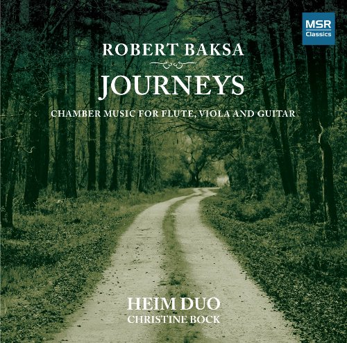 Robert Baksa: Journeys - Chamber Music for Flute, Viola and Guitar (Blues Masters The Very Best Of Johnny Guitar Watson)