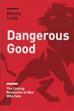Best dangerous good book Reviews