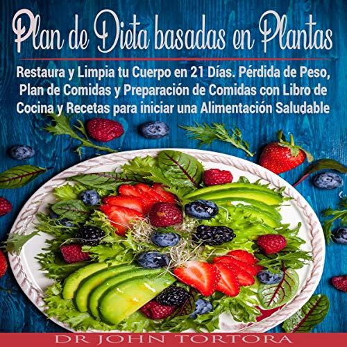 Plan de Dieta Basada en Plantas [Plant-Based Diet Plan]  By  cover art