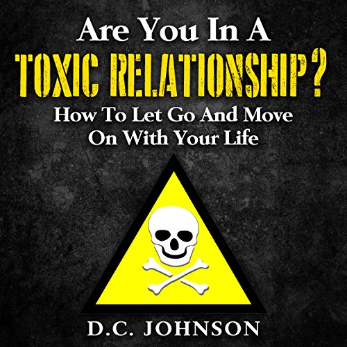 Are You in a Toxic Relationship? audiobook cover art