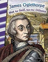 James Oglethorpe: Not for Self, but for Others (Social Studies Readers)