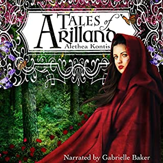 Tales of Arilland     Books of Arilland              By:                                                                                                                                 Alethea Kontis                               Narrated by:                                                                                                                                 Gabrielle Baker                      Length: 6 hrs and 12 mins     7 ratings     Overall 4.6