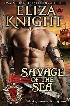 Savage of the Sea: Scottish Pirate Romance (Pirates of Britannia: Lords of the Sea) by [Eliza Knight, Pirates of Britannia World]