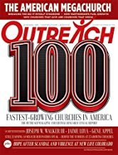 Outreach 100 Fastest-Growing and Largest Churches in America (Volume 16, Special Issue, September 2017)