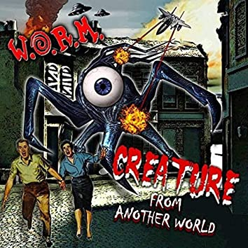 Creature From Another World EP