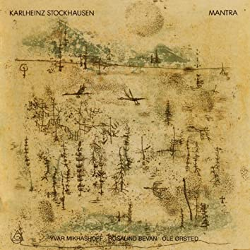 Stockhausen - MANTRA