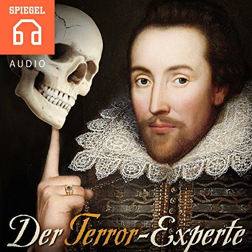 Der Terror-Experte     Vor 400 Jahren starb William Shakespeare. Dafür ist er immer noch erstaunlich lebendig              Autor:                                                                                                                                 DER SPIEGEL                               Sprecher:                                                                                                                                 Deutsche Blindenstudienanstalt                      Spieldauer: 48 Min.     3 Bewertungen     Gesamt 4,0