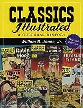 Classics Illustrated: A Cultural History