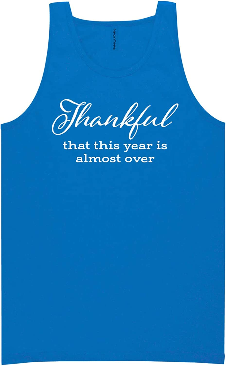 zerogravitee Thankful This Year is Almost Over Neon Blue Tank Top - XX-Large