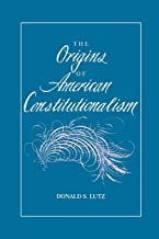 The Origins of American Constitutionalism (Bibliographies in the History of)