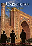 Uzbekistan: The Golden Road To Samarkand (Odyssey Illustrated Guides)