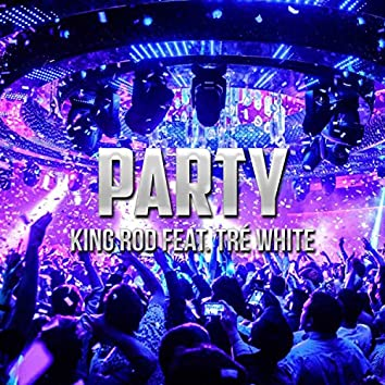 Party (feat. Tre White)