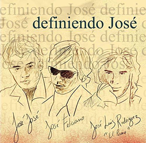 José José, José Feliciano & José Luis Rodríguez